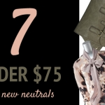 (7 Under $75) Chic New Neutrals