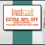Last Call Neiman Marcus: Take 30% Off On Women's Apparel, Everything for Men, & Home Items (+ Free Shipping, Too!)
