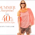 Ann Taylor: Take 40% Off On Select Full-Priced Styles (+ Take $20 Off On Every $75 That You Spend – Stackable Promotion!)