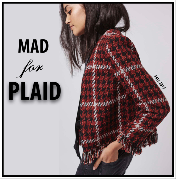 Fall 2015 style guide mad for plaid t h e c h l o e c Mad style fashion life trend